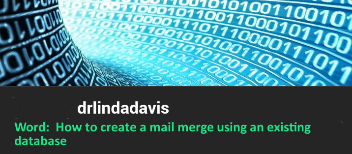Word:  How to create a mail merge using an existing database